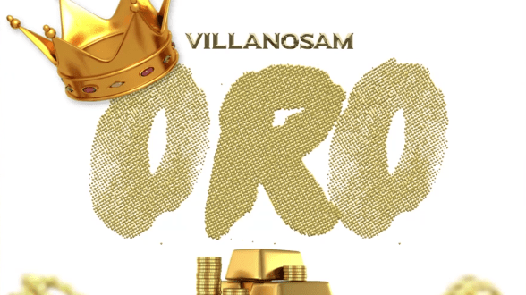 Villanosam – ORO (DOMINICAN REMIX)