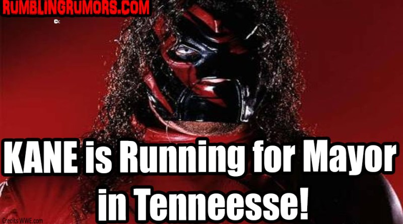 Kane is Running for Mayor in Tennessee!