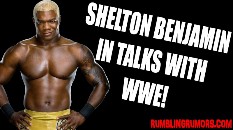Shelton Benjamin BACK IN TALKS with WWE!