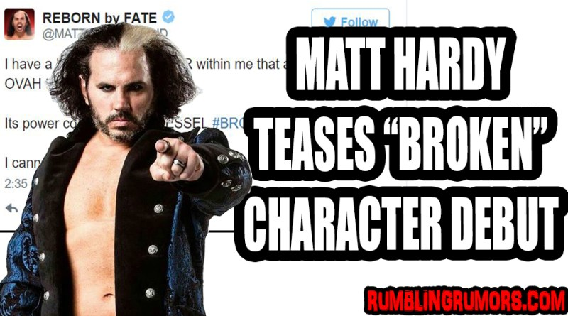 "Matt Hardy Teases The ""BROKEN"" Character May Make His WWE Debut Soon!"