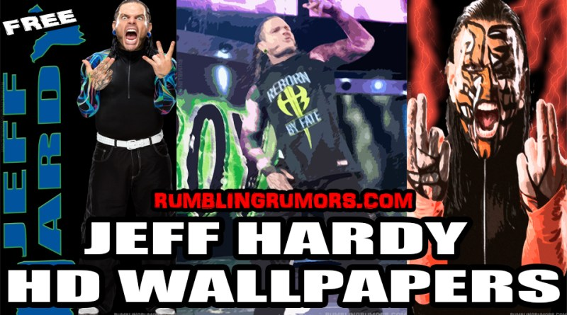 JEFF HARDY HD WALLPAPERS 2017