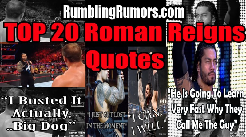 Top 20 Roman Reigns Quotes!