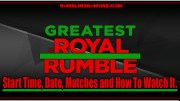 WWE Greatest Royal Rumble 2018: Start Time, Date, Matches and How To Watch It.