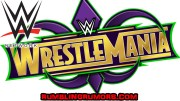 Special WWE Now Schedule For WrestleMania Week!