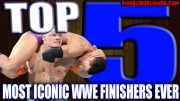 TOP 5 Of The Most Iconic WWE Finishers EVER!