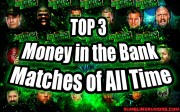 Top 3 Money in the Bank Matches of All Time!