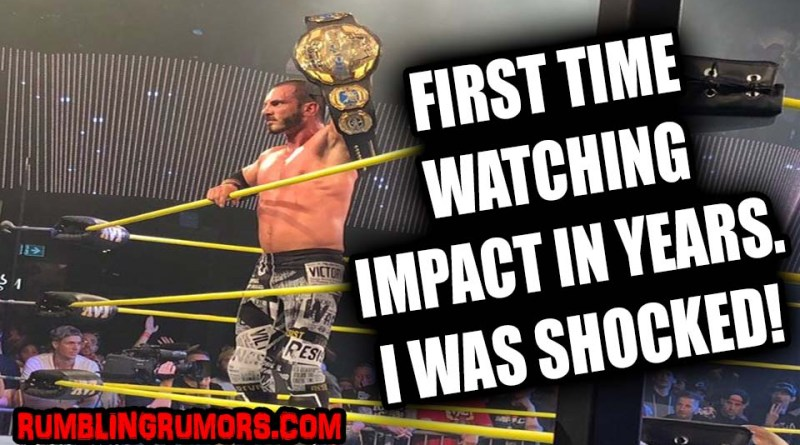 My First Time Watching Impact In Years, I Was Shocked!