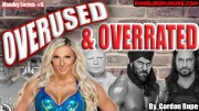 OVERUSED & OVERRATED: #3 Charlotte Flair