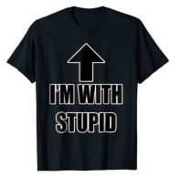 Im with stupid t shirt