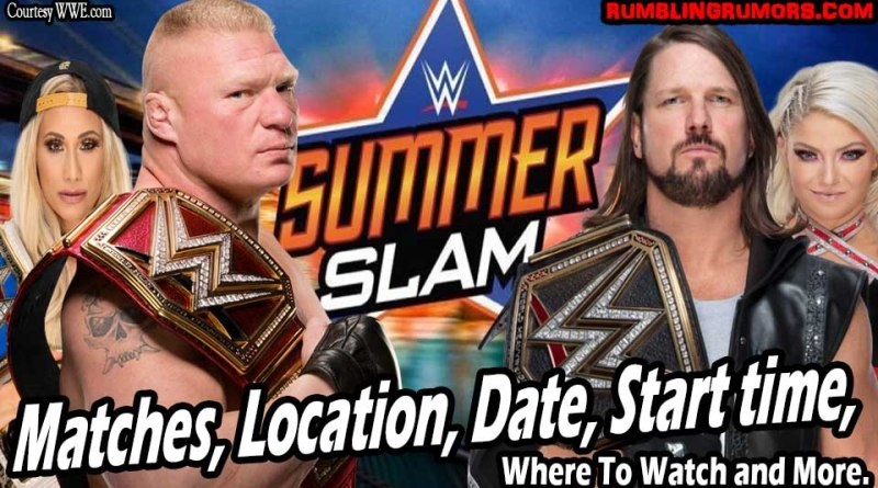 WWE SummerSlam 2018 Matches, Final Card, Location, Date, Start time, Where To Watch and More.