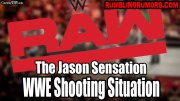 The Jason Sensation/WWE Shooting Situation