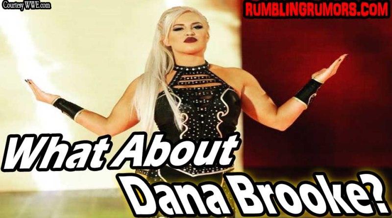 What About Dana Brooke, WWE?