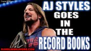 AJ Styles Goes In The Record Books As WWE Champion Today