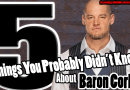 5 Things You Probably Didn't Know About Baron Corbin