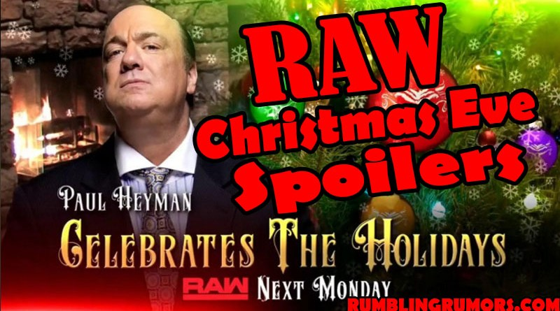 RAW Christmas Eve Spoilers. December 24th, 2018 WWE RAW RESULTS. WWE Christmas eve RAW 2018 RESULTS. Results for Raw on Christmas Eve.
