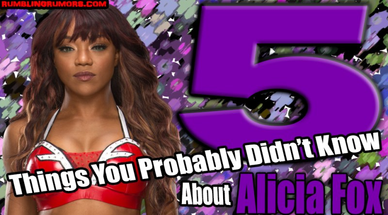 http://rumblingrumors.com/2019/01/5-things-you-probably-didnt-know-about-alicia-fox/