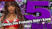 5 Things You Probably Didn't Know About Alicia Fox.