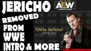 Chris Jericho Removed From WWE Intro Video After Signing With ALL Elite Wrestling (Photos)