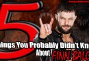 5 Things You Probably Didn't Know About Finn Balor