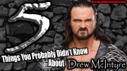 5 Things You Probably Didn't Know About Drew McIntyre