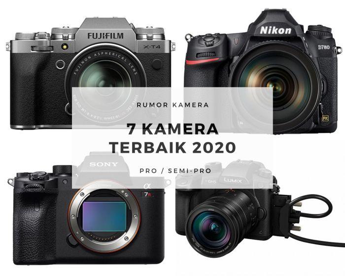 Kamera Terbaik 2020 Untuk Pro dan Semi Pro