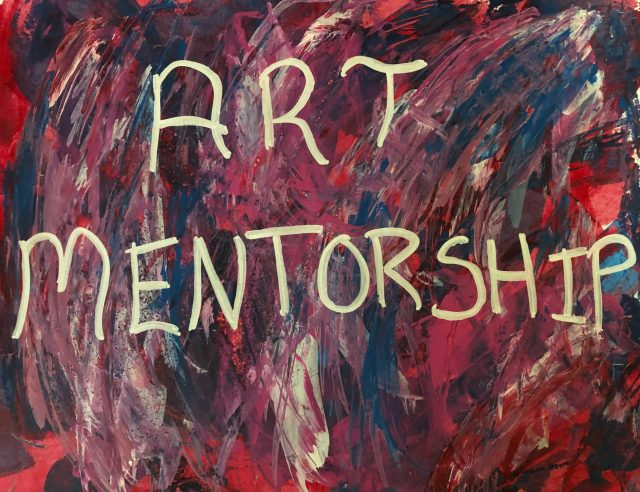 Colorful painting with the words Art Mentorship written on it