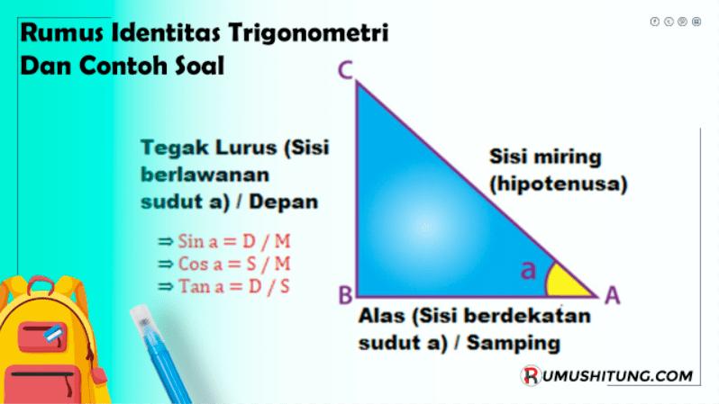 Rumus Identitas Trigonometri dan Contoh Soal