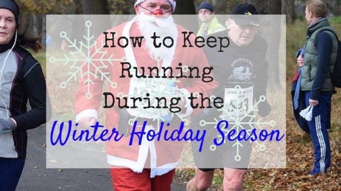 running during holidays