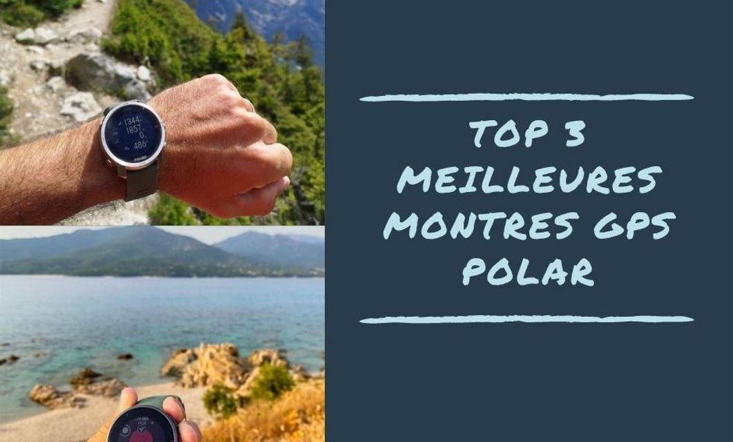 Meilleures montres GPS Polar, découvrez notre classement et notre coup de coeur.