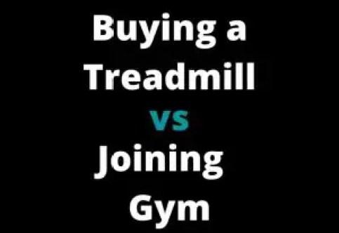 Home Treadmill vs Gym
