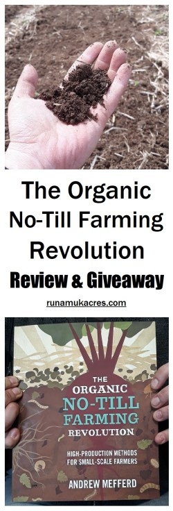 the organic no-till farming revolution_review and giveaway