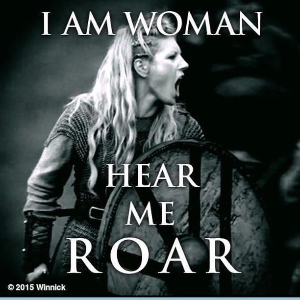 i am woman. hear me roar.