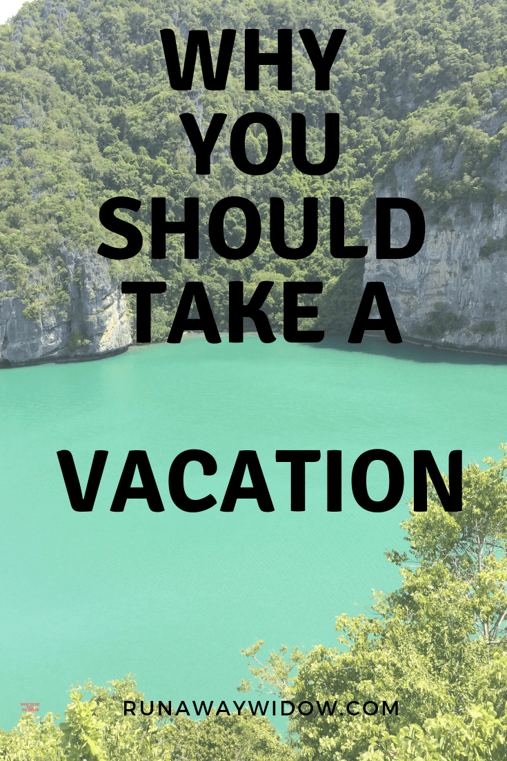 why you should take a vacation