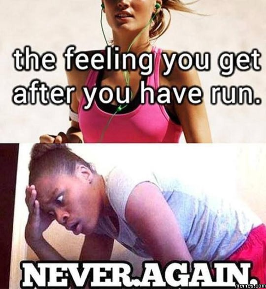 Image result for memes on running a mile