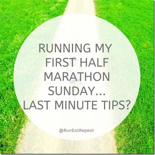 first half marathon tips before race
