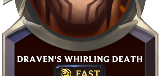 Draven's Whirling Death