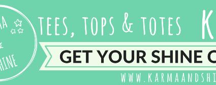Introducing my BlogOn Xmas Sponsor – **Karma and Shine**