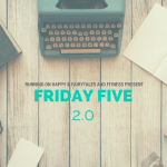 Friday Five –  Five Races I'm dreaming About