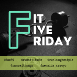 Fit Five Friday – First Edition