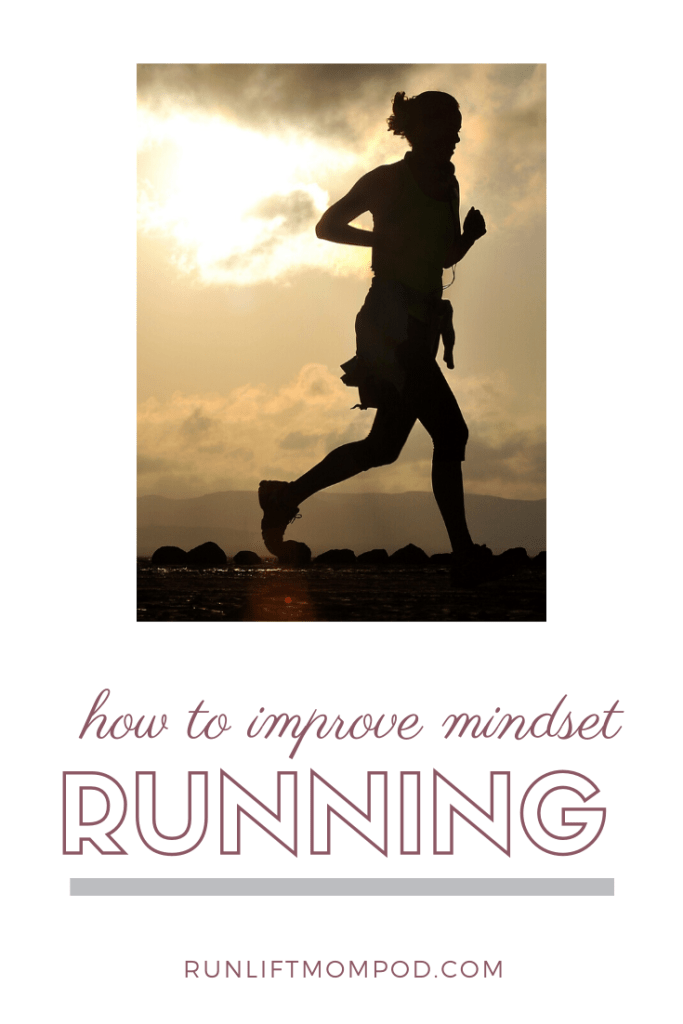 how to improve running mindset
