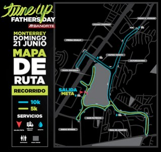 tune up fathers day monterrey 10K 15K