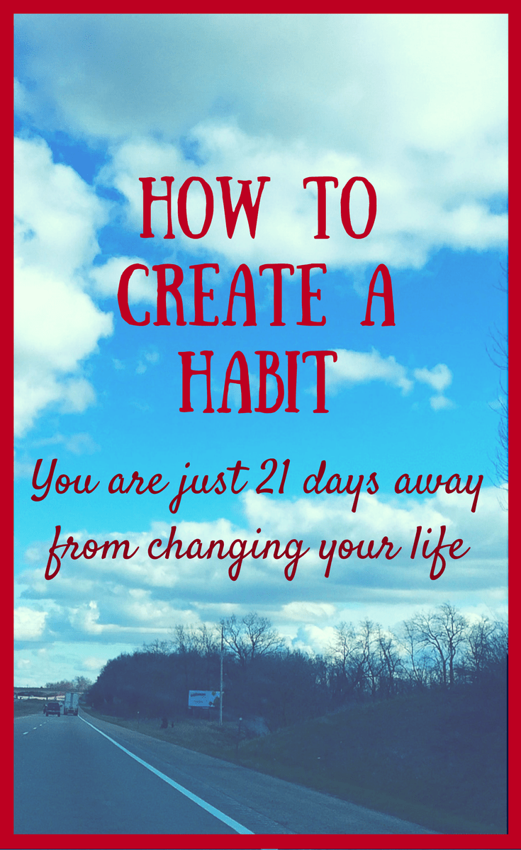 Tips for Creating a Habit in 21 Days