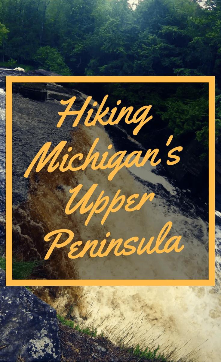 Michigan Travel and Vacation Hikes
