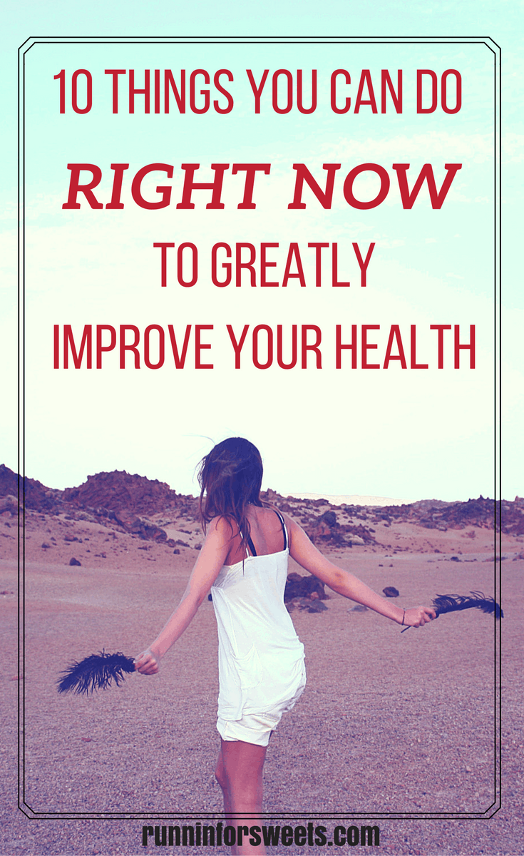 10 Things to Improve Your Health Right Now