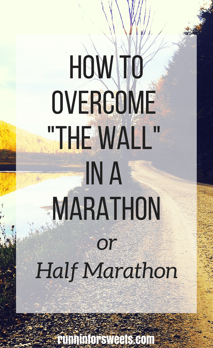 Overcome the Wall in a Marathon or Half Marathon