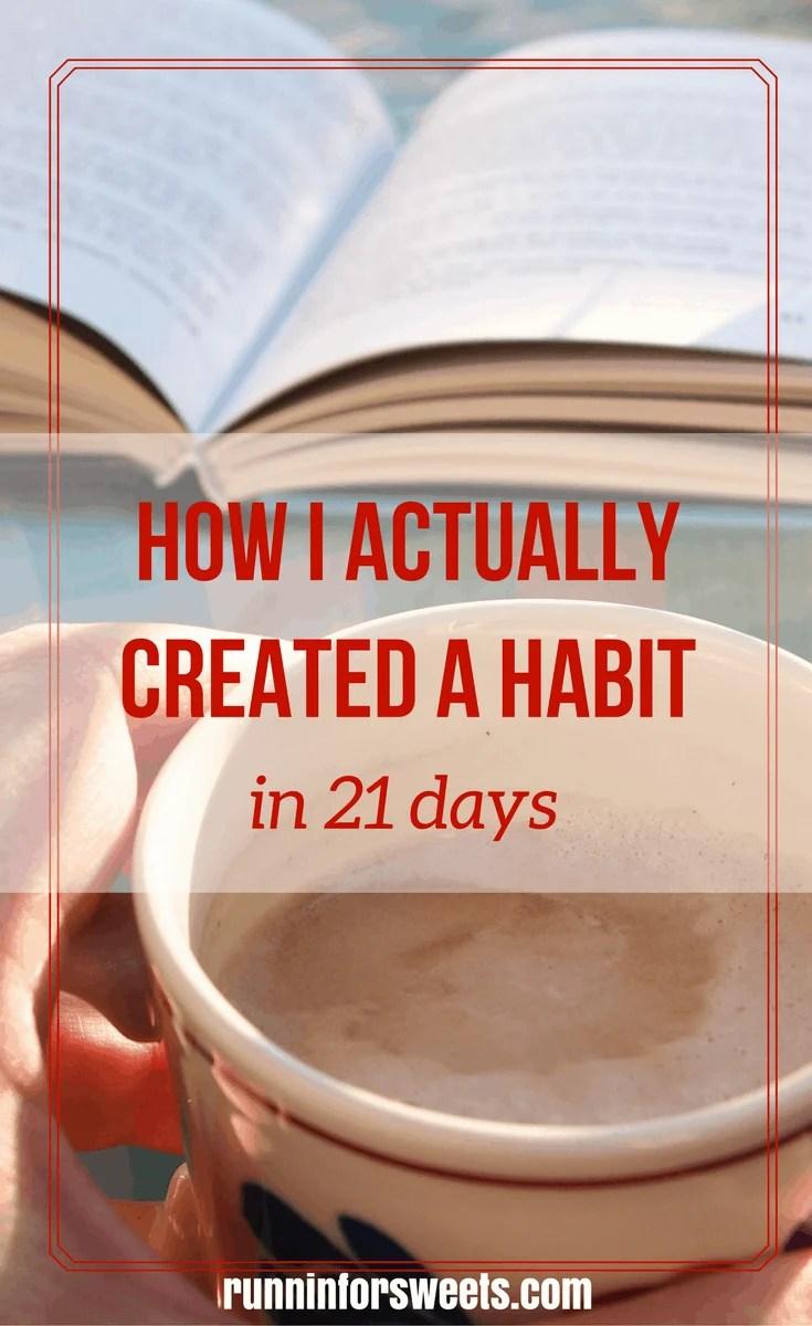 Create a Habit in 21 Days