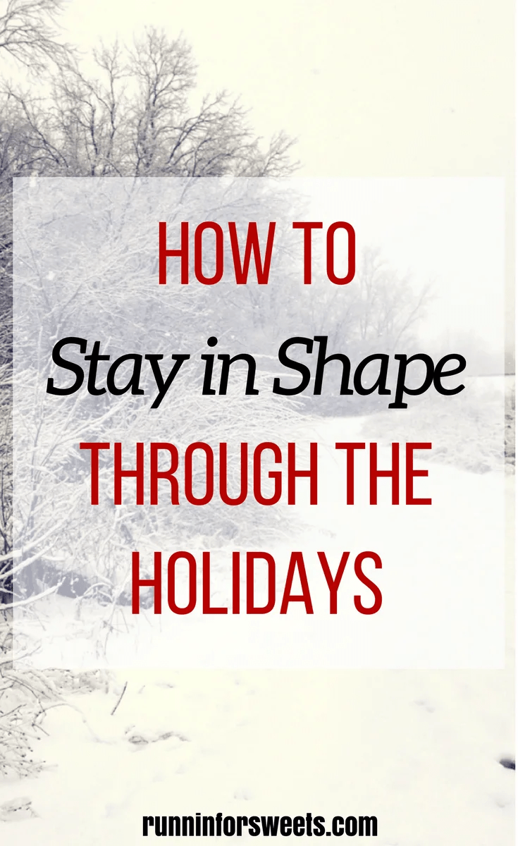 Stay Fit Throughout Holidays