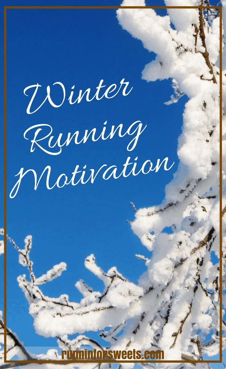 Winter Running Motivation