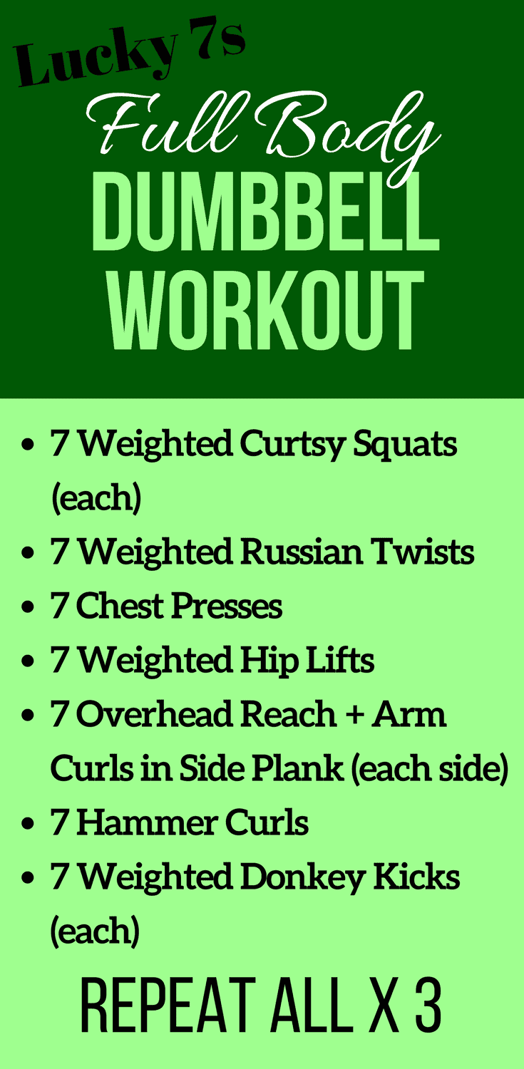 Lucky 7s Full Body Dumbbell Workout Complete These 7 Classic Moves With Added Weight To