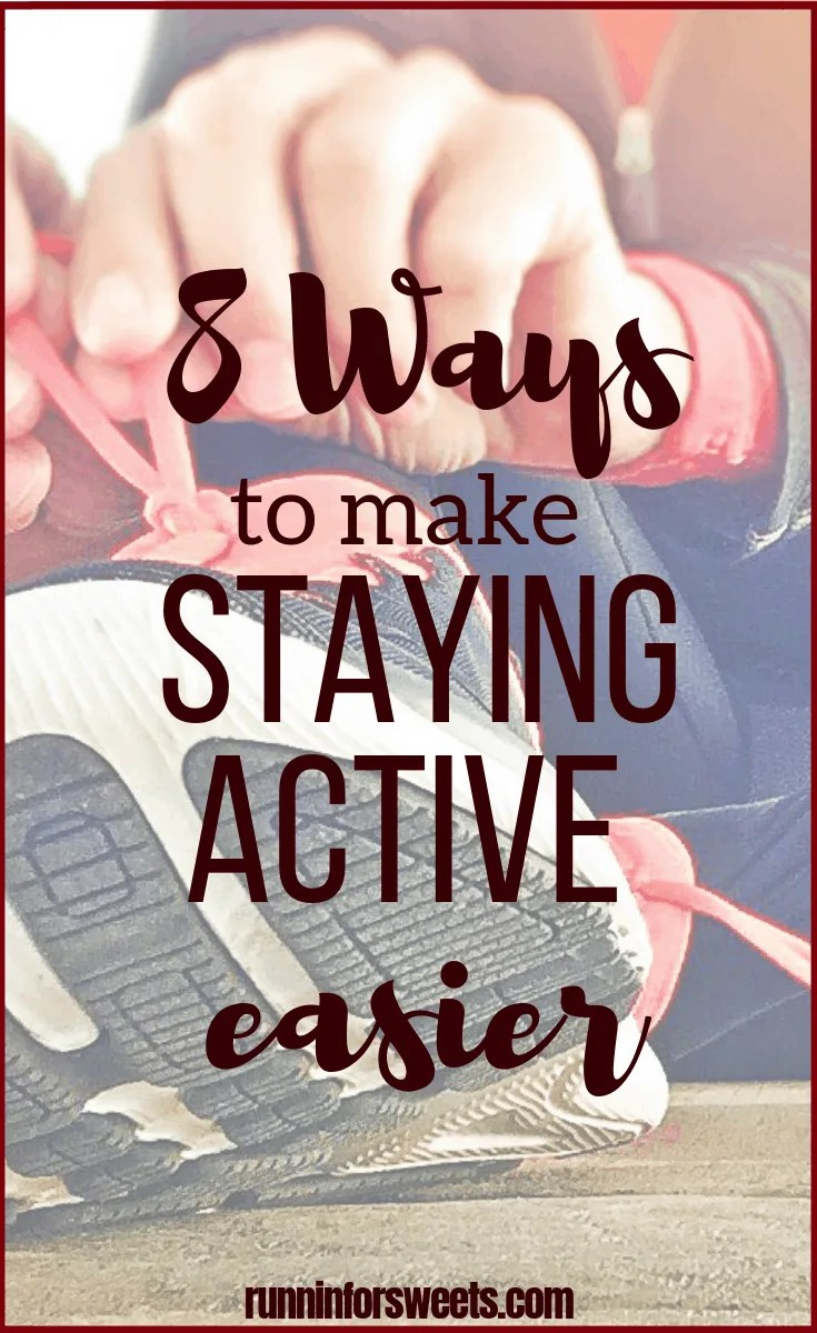 Whether life is busy, the weather is tough, or you're just feeling unmotivated - staying active can be tough. Luckily, it doesn't have to be. These 8 ridiculously simple ways will make staying active easier, and help you remain healthy and fit year round. Maintaining an active lifestyle doesn't mean you have to put in extra work! #activelifestyle #healthyliving #fitnesstips